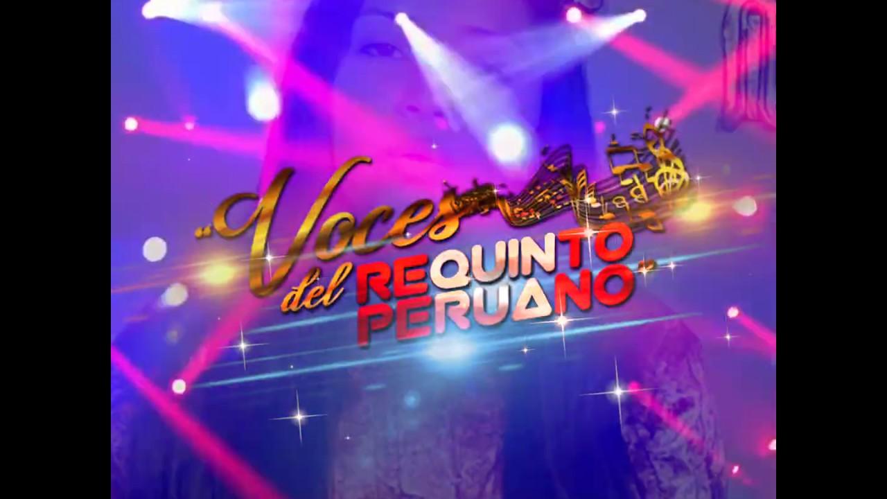 ¡¡¡GRAN CONVOCATORIA VIRTUAL!!! VOCES DEL REQUINTO PERUANO