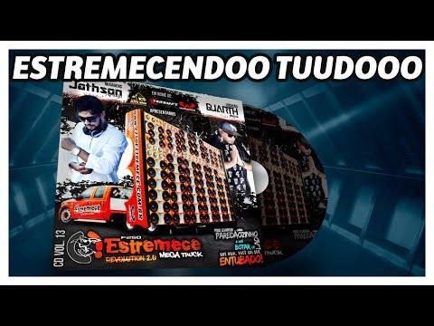 CD F250 Estremece Mega Truck Vol. 13 - Dj Jathson Araújo