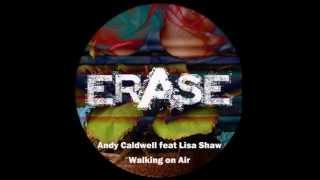 Andy Caldwell feat. Lisa Shaw- Walking on Air (Deep Dub Mix)