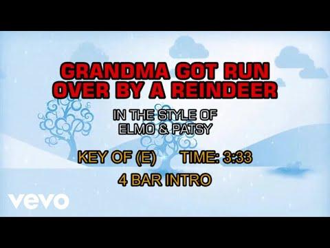 Elmo & Patsy - Grandma Got Run Over By A Reindeer (Karaoke)