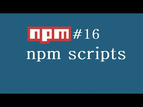 Npm Tutorial For Beginners - 16 - Npm Scripts