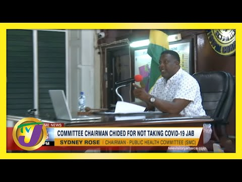 Jamaican Committee Chairman Chided for not Taking Covid Vaccine   TVJ News