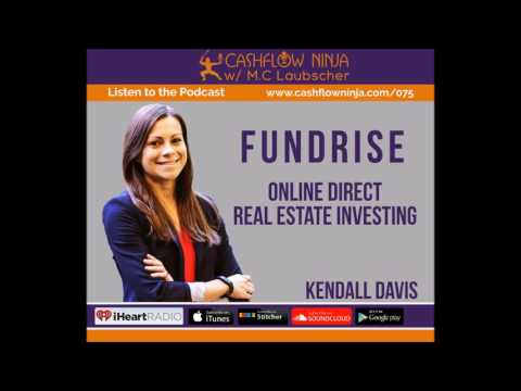 75: Kendall Davis: Online Direct Real Estate Investing