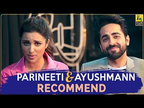 Parineeti Chopra & Ayushmann Khurrana On Their Favourite Films | FC Recommends