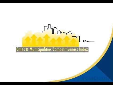 Cities and Municipalities Competitiveness Index (CMCI) 2017