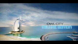 16 - Sunburn - Owl City - Ocean Eyes (Deluxe Edition) [HQ Download]