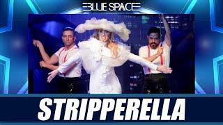 Blue Space Oficial - Stripperella e Ballet - 23.02.19