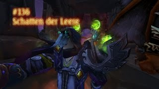World of Warcraft - WoD - #136 Schatten der Leere [HD+ und German Horde]