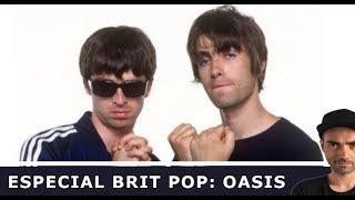 OASIS: Pilares del Brit Pop