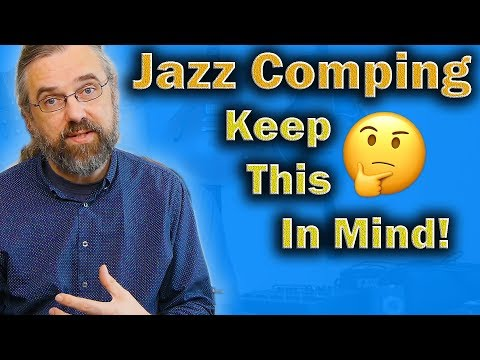 Jazz Guitar Comping - 3 Things You Want To Think About