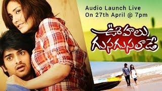 Oohalu Gusagusalade Audio Launch Live - Srinivas Avasarala, Naga Shourya, Raashi Khanna