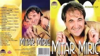 Mitar Miric - Pomirenje - (Audio 2003) HD