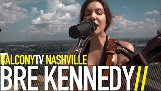 BRE KENNEDY - WORDS (BalconyTV)