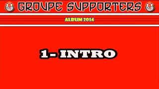GROUPE SUPPORTERS FUS RABAT - ALBUM 2014 / 1- INTRO (Jayine men koul 7ouma)