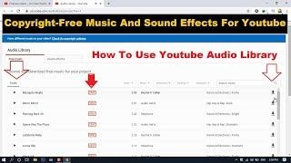 Copyright Free Music And Sound Effects For Youtube How To Use Youtube Audio Library Youtube
