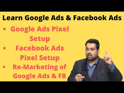 PPC Lecture 13   Learn Google Ads Pixel   Facebook Ads Pixel   Facebook Ads Remarketing & Google Ads