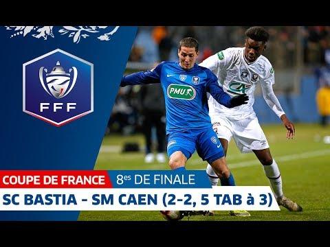 8es de finale : SC Bastia - SM Caen (2-2, 3 tab à 5), le résumé, Coupe de France I FFF 2019