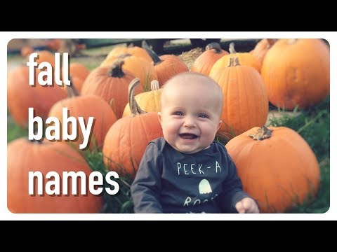fall baby names | brianna k