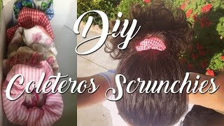 DIY Cómo hacer COLETEROS DE TELA O SCRUNCHIES súper fáciles | How to make hair SCRUNCHIES very easy
