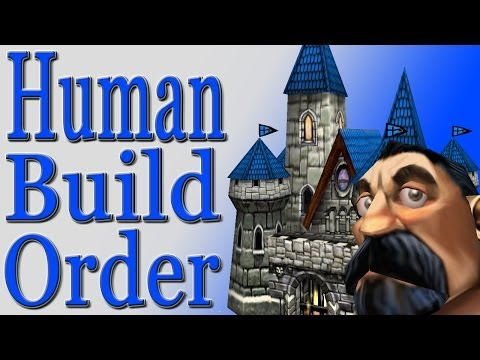 Warcraft 3 Human Build Order Guide