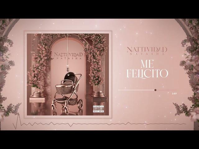 Natti Natasha - Me Felicito [Official Audio]