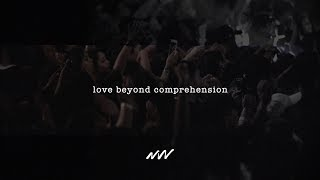 Love Beyond Comprehension - Official Lyric Video | New Wine Music