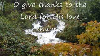 The Lord Is Marching Out In Splendour(O Give Thanks) - Graham Kendrick (With lyrics)