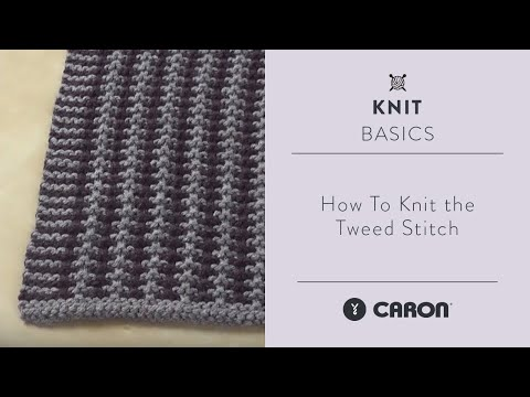 Knitting How To Remove Stitches : How-To Knit the Tweed Stitch - YouTube