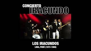Los Iracundos - Concierto Iracundo (En Vivo) (Full Album)