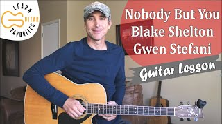 Nobody But You - Blake Shelton & Gwen Stefani   Guitar Lesson   Tutorial