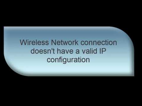 wireless connection does not have a valid ip configuration