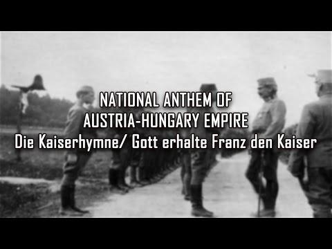 National Anthem of Austria-Hungary Empire - Gott erhalte Franz den Kaiser (Die Kaiserhymne)