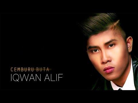 Cemburu Buta - Iqwan Alif (LIRIK)