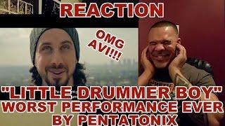 Pentatonix Little Drummer Boy WORST Performance Ever REACTION