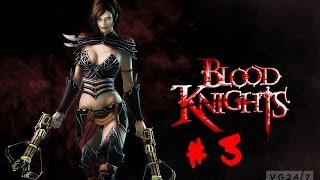 Blood Knights PC Gameplay Walkthrough - Chapter 3 - The Godskeep Cleft Part 1 [HD]