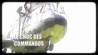 Le choc des commandos