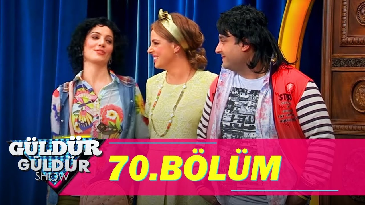Güldür Güldür Show 70 Bölüm Full Hd Tek Parça Youtube