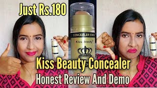 Kiss Beauty Concealer Honest Review And Demo || Just 180 Rs.