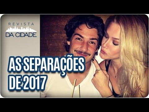 Famosos Que Se Separaram Em 2017 - Revista Da Cidade (02/01/18)