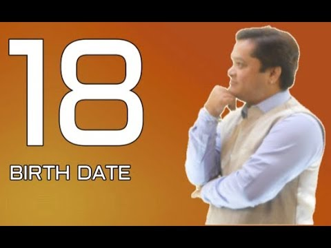 SECRET OF 18 BIRTH DATE#NUMEROLOGY NUMBER 18#18 NUMBER NUMEROLOGY READING