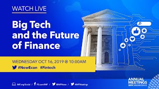Big Tech and the Future of Finance