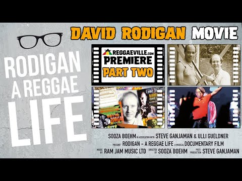 Rodigan – A Reggae Life | Part Two [A Musical Documentary 2014]