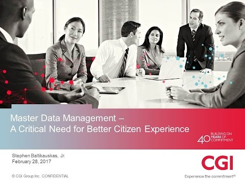 GTI2017 Sn18a: Master Data Management A Critical Need for Better - CGI