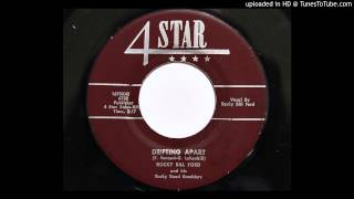 Rocky Bill Ford and his Rocky Road Ramblers - Drifting Apart (4 Star 1670) [1954 country]