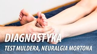 Diagnostyka - Test Muldera, Neuralgia Mortona