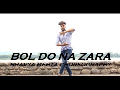 Bol Do Na Zara   Emraan Hashmi   Dance Choreography   BANDITS ACADEMY