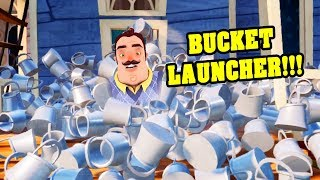 HELLO NEIGHBOR BUCKET LAUNCHER!!!