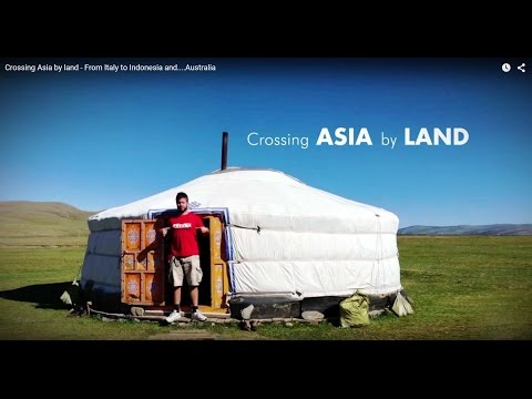 Crossing Asia by land - From Italy to Indonesia and....Australia