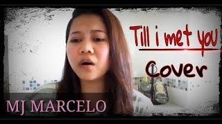 Till i met you | Kyla | Cover