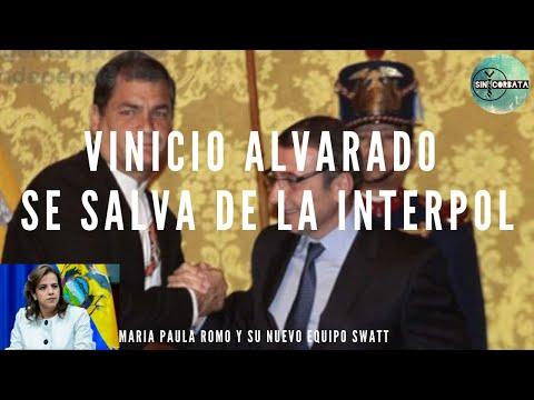 VINICIO ALVARADO FUERA DEL RADAR DE LA INTERPOL / MARIA PAULA ROMO CON NUEVO ESCUADRON - SIN CORBATA